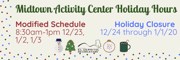 Midtown Activity Center Holiday Hours